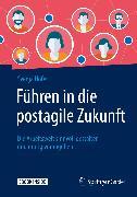 Cover-Bild zu Führen in die postagile Zukunft (eBook) von Hofert, Svenja