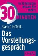 Cover-Bild zu 30 Minuten Das Vorstellungsgespräch (eBook) von Hofert, Svenja