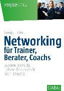 Cover-Bild zu Networking für Trainer, Berater, Coachs (eBook) von Hofert, Svenja