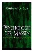 Cover-Bild zu Le Bon, Gustave: Psychologie der Massen (Grundlagenwerk der Sozialpsychologie)