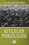Cover-Bild zu Le Bon, Gustave: Kitleler Psikolojisi
