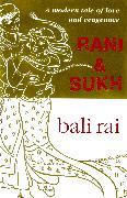 Cover-Bild zu Rani And Sukh (eBook) von Rai, Bali
