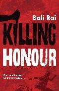 Cover-Bild zu Killing Honour (eBook) von Rai, Bali
