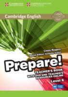 Cover-Bild zu Cambridge English Prepare! Level 6 Teacher's Book with DVD and Teacher's Resources Online von Rogers, Louis