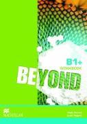 Cover-Bild zu Beyond B1+ Workbook von Rogers, Louis