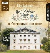 Cover-Bild zu Barksdale, Ellen: Tee? Kaffee? Mord! - Die fünf Portraits des toten Doktors