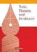 Cover-Bild zu Texte, Themen und Strukturen, Deutschbuch für die Oberstufe, Allgemeine Ausgabe 2009, Schülerbuch von Brenner, Gerd