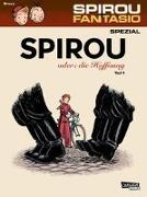 Cover-Bild zu Bravo, Emile: Spirou und Fantasio Spezial 26: Spirou oder die Hoffnung 1
