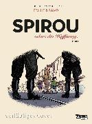 Cover-Bild zu Bravo, Émile: Spirou und Fantasio Spezial 34: Spirou: oder die Hoffnung 3