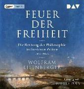 Cover-Bild zu Feuer der Freiheit. Die Rettung der Philosophie in finsteren Zeiten (1933-1943)