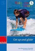 Cover-Bild zu Rainbow Library 5. Get up and glide von Brockmann-Fairchild, Jane