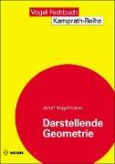 Cover-Bild zu Darstellende Geometrie (eBook) von Vogelmann, Josef