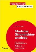 Cover-Bild zu Moderne Stromrichterantriebe (eBook) von Brosch, Peter F