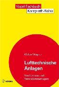 Cover-Bild zu Lufttechnische Anlagen (eBook) von Wagner, Walter