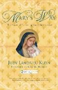 Cover-Bild zu Klein, Judy Landrieu: Mary's Way: The Power of Entrusting Your Child to God