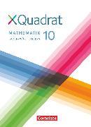 Cover-Bild zu Abb, Judith: XQuadrat, Baden-Württemberg, 10. Schuljahr, Schülerbuch