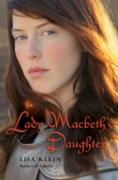 Cover-Bild zu Klein, Lisa: Lady Macbeth's Daughter (eBook)