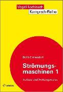 Cover-Bild zu Strömungsmaschinen 1 (eBook) von Bohl, Willi