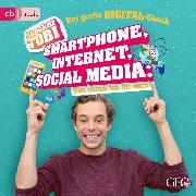 Cover-Bild zu Checker Tobi - Der große Digital-Check: Smartphone, Internet, Social Media - Das check ich für euch! (Audio Download) von Eisenbeiß, Gregor