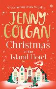 Cover-Bild zu Colgan, Jenny: Christmas at the Island Hotel