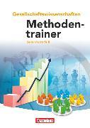Cover-Bild zu Methodentrainer Gesellschaftswissenschaften, Sekundarstufe II - Neubearbeitung, Schülerbuch von Kolossa, Bernd