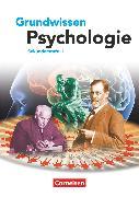 Cover-Bild zu Grundwissen Psychologie - Sekundarstufe II, Schülerbuch von Kolossa, Bernd