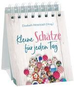 Cover-Bild zu Mittelstädt, Elisabeth (Hrsg.): Kleine Schätze für jeden Tag
