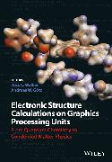 Cover-Bild zu Walker, Ross C. (Hrsg.): Electronic Structure Calculations on Graphics Processing Units (eBook)