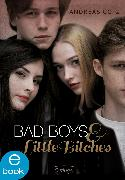 Cover-Bild zu Götz, Andreas: Bad Boys and Little Bitches (eBook)