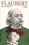 Cover-Bild zu Winock, Michel: Flaubert (eBook)