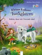 Cover-Bild zu Berg, Mila: Kleines Einhorn Funkelstern. Schön, dass wir Freunde sind