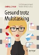 Cover-Bild zu Gesund trotz Multitasking (eBook) von Zimber, Andreas