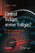 Cover-Bild zu Einmal Vollgas, immer Vollgas? (eBook) von Zimber, Andreas
