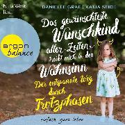Cover-Bild zu Das gewünschteste Wunschkind aller Zeiten treibt mich in den Wahnsinn (Audio Download) von Graf, Danielle