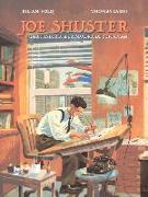Cover-Bild zu Voloj, Julian: Joe Shuster: Una Historia a la Sombra de Superman