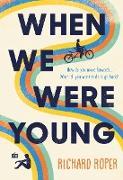 Cover-Bild zu Roper, Richard: When We Were Young (eBook)