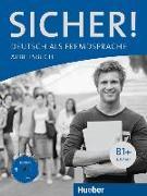 Cover-Bild zu Sicher! B1+. Arbeitsbuch mit Audio-CD von Perlmann-Balme, Michaela