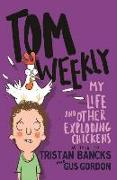 Cover-Bild zu Bancks, Tristan: My Life and Other Exploding Chickens