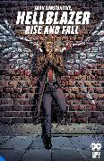 Cover-Bild zu Taylor, Tom: Hellblazer: Rise and Fall