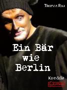 Cover-Bild zu Rau, Thomas: Ein Bär wie Berlin (eBook)