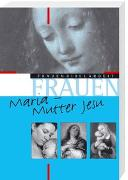 Cover-Bild zu Maria - Mutter Jesu von Eltrop, Bettina