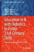 Cover-Bild zu Education in & with Robotics to Foster 21st-Century Skills (eBook) von Malvezzi, Monica (Hrsg.)