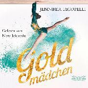 Cover-Bild zu Goldmädchen (Ungekürzt) (Audio Download)
