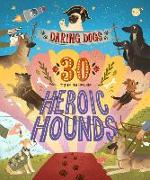 Cover-Bild zu Hamilton, Kimberlie: Daring Dogs: 30 True Tales of Heroic Hounds