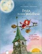 Cover-Bild zu Dahle, Stefanie: Frida, die kleine Waldhexe - Donner, Blitz und Sonnenschein, ich will immer pünktlich sein