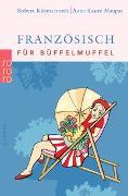 Cover-Bild zu Französisch für Büffelmuffel von Kleinschroth, Robert