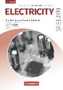 Cover-Bild zu Matters Technik, Englisch für technische Ausbildungsberufe, Electricity Matters 4th edition, A2-B2, Englisch für elektrotechnische Berufe, Handreichungen für den Unterricht mit MP3-CD und Zusatzmaterialien via Webcode von Benford, Michael