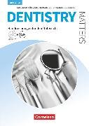 Cover-Bild zu Dentistry Matters, Englisch für zahnmedizinische Fachangestellte, Second Edition, A2/B1, Handreichungen für den Unterricht mit Audio-CD von Kleinschroth, Robert