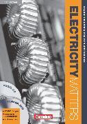 Cover-Bild zu Electricity Matters, Englisch für elektrotechnische Berufe, Third Edition, A2-B2, Handreichungen für den Unterricht mit DVD-ROM und CD von Kleinschroth, Robert
