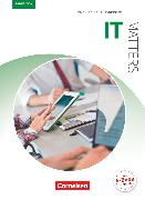Cover-Bild zu Matters Technik, Englisch für technische Ausbildungsberufe, IT Matters 3rd edition, B1/B2, Englisch für IT-Berufe, Schülerbuch von Courtney, Brad